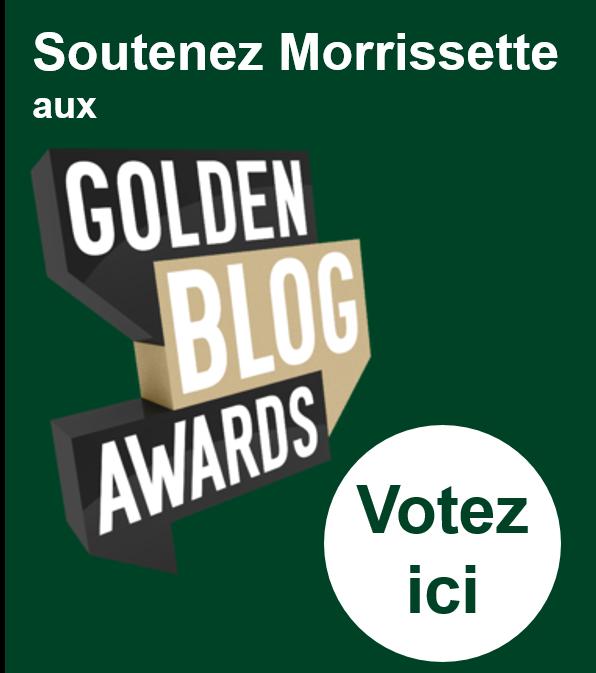 Votez pour Morrissette aux Golden Blog Awards 2015